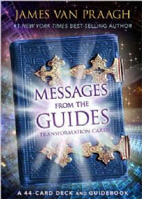 Messages from the Guides - James van Praagh